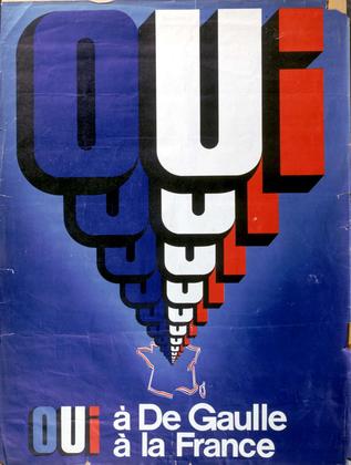 « Oui à De Gaulle, à la France » (affiche pour le référendum) - illustration 1