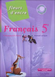 Hachette éducation, Fleurs d'encre 5e, 2010